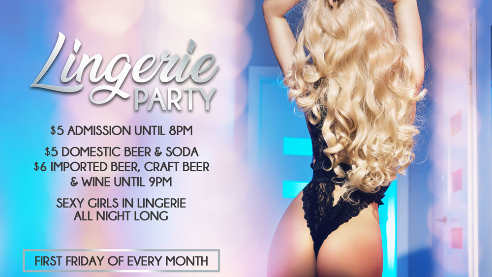 Join us for all day and night Sheer Delight when we host a Lingerie Party the first Friday of every month!