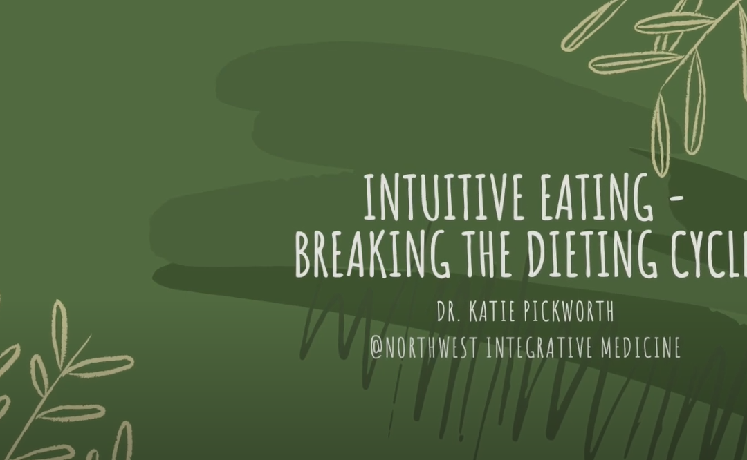 Intuitive Eating: Breaking the Dieting Cycle