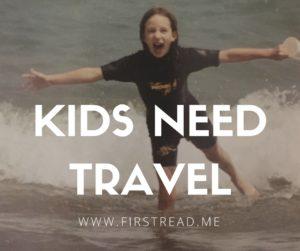 kids need travel