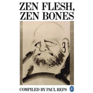 Reps (1957) Zen Flesh, Zen Bones