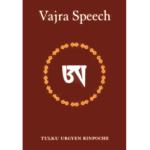 Vajra Speech - Tulku Urgyen Rinpoche