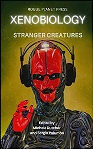 Xenobiology-Stranger-Creatures-Anthology