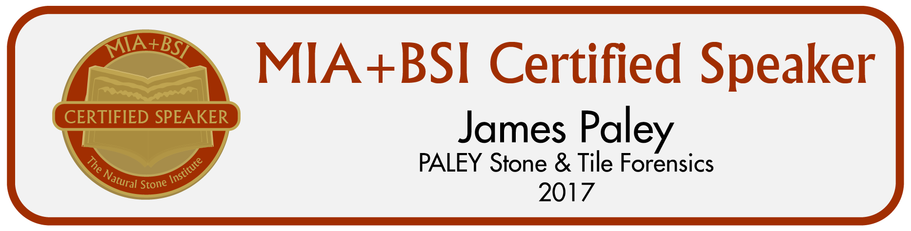 PALEY Stone & Tile Forensics James Paley Certified Speaker