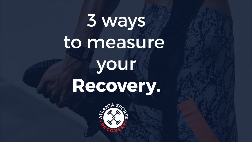 3 ways to measure recovery