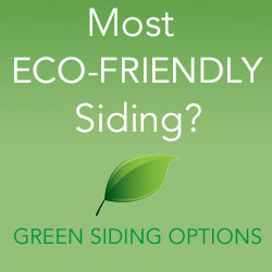 Most ECO-Friendly Siding? Green Siding Options