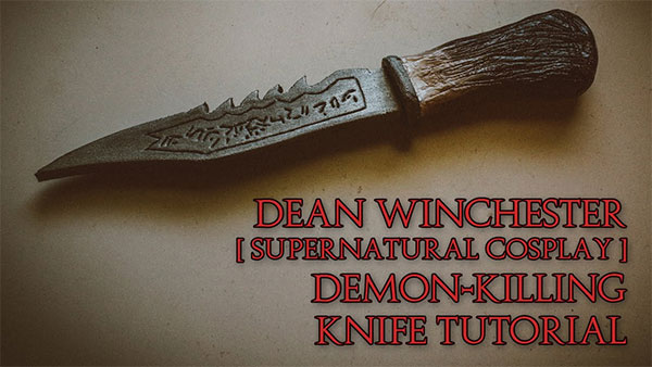 Demon-Killing Knife | Supernatural Cosplay Tutorial