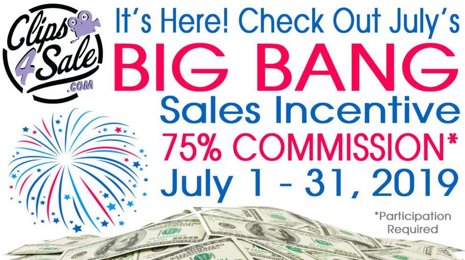 Clips4Sale Starts July off with a Bang…a Big Bang Sales Incentive!
