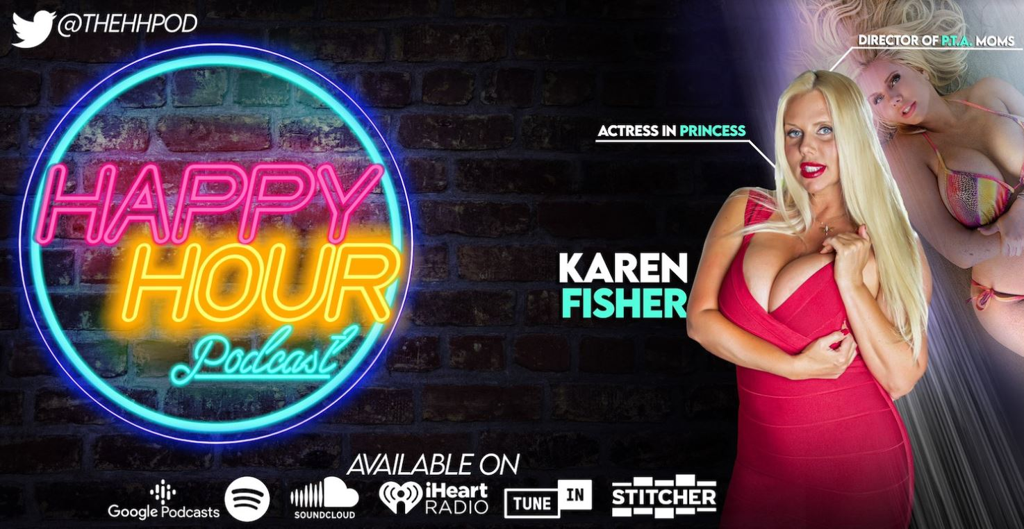 Ultimate MILF Karen Fisher Makes The Happy Hour Podcast Even Happier