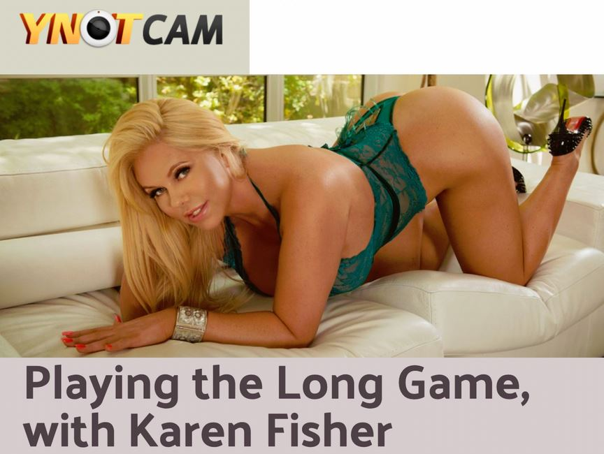Karen Fisher Gives YNOT Cams Exclusive Interview