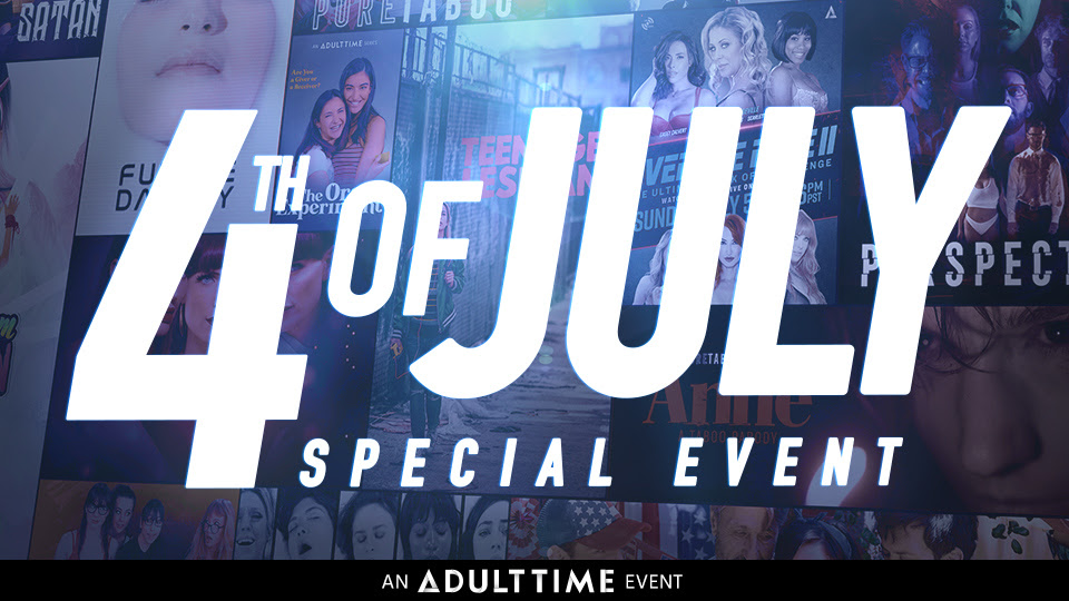 Adult Time Celebrates Independence Day with FREE Selected Content
