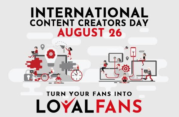 It's International Content Creators Day! Get 100% Payout on Loyalfans.com