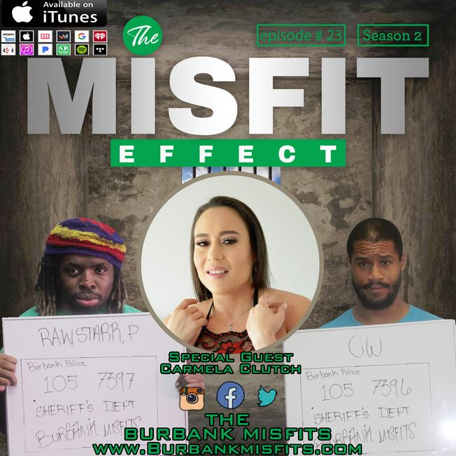 Carmela Clutch Makes 2nd Appearance on The Misfit Effect Podcast