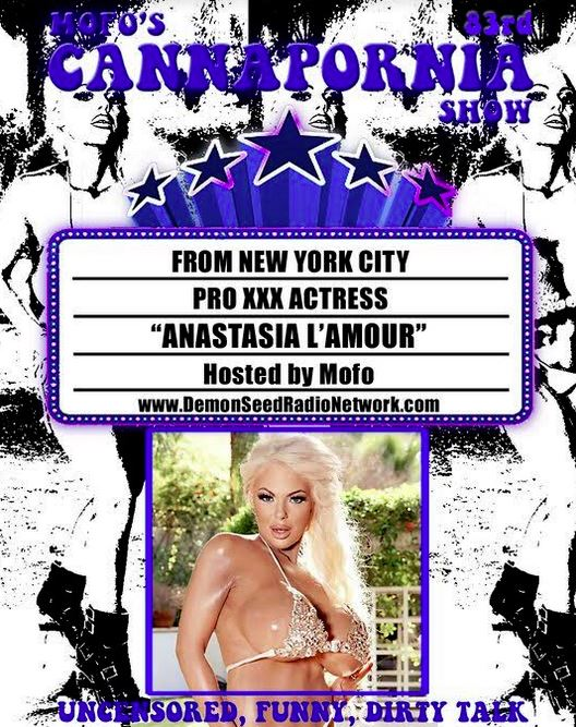 Tonight's Guest on The Cannapornia Show is Anastasia L'Amour