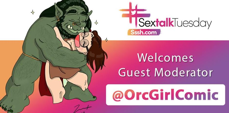#SexTalkTuesday Welcomes @OrcGirlComic as Special Guest Moderator on September 8