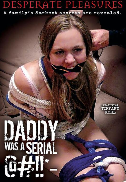 Desperate Pleasures' Daddy Was A Serial @#!!*- Now Available on DVD