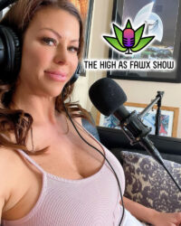 Alexis Fawx Launches High As Fawx Show Podcast