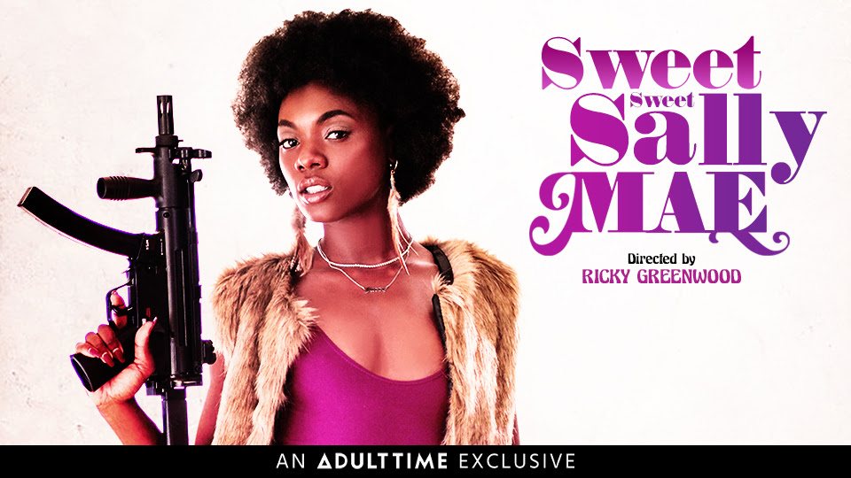 Adult Time Presents Director Ricky Greenwood's Sweet Sweet Sally Mae
