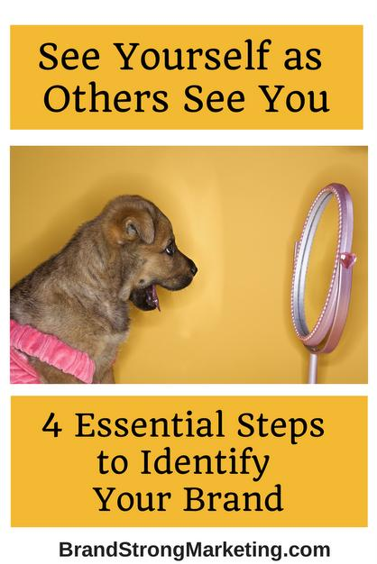 4 Essential Steps to Identify Your Brand