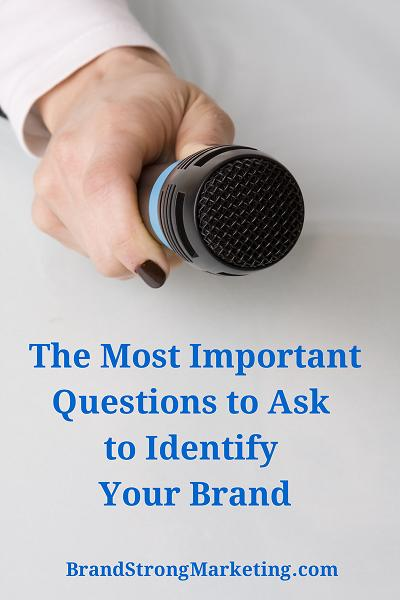 The Most Important Questions to Ask to Identify Your Brand