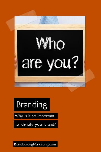 Why is it so important to identify your brand