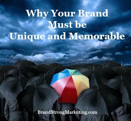Unique and Memorable Brand