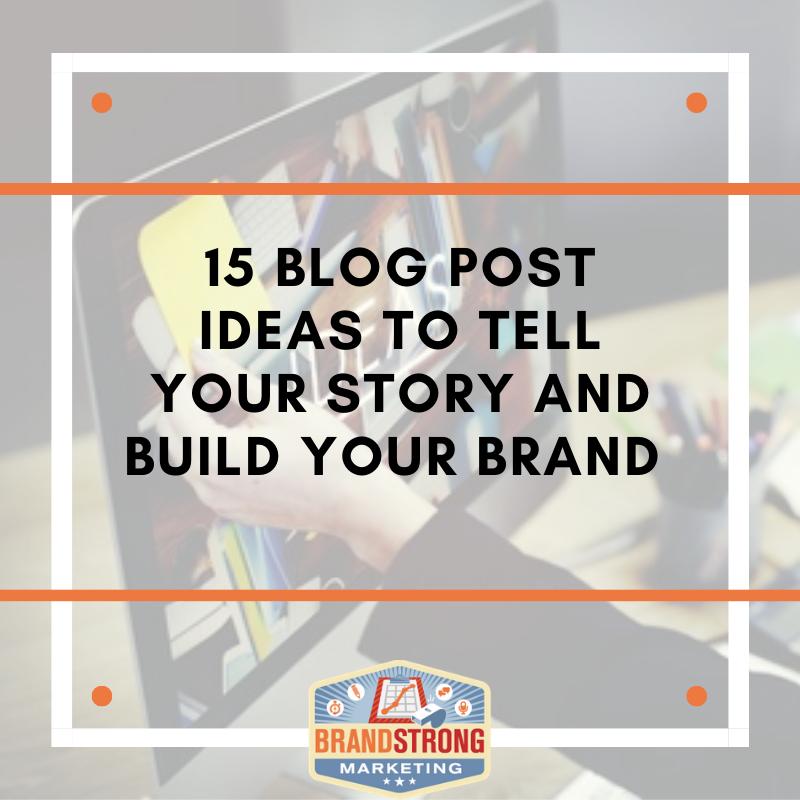 15 Blog Post ideas