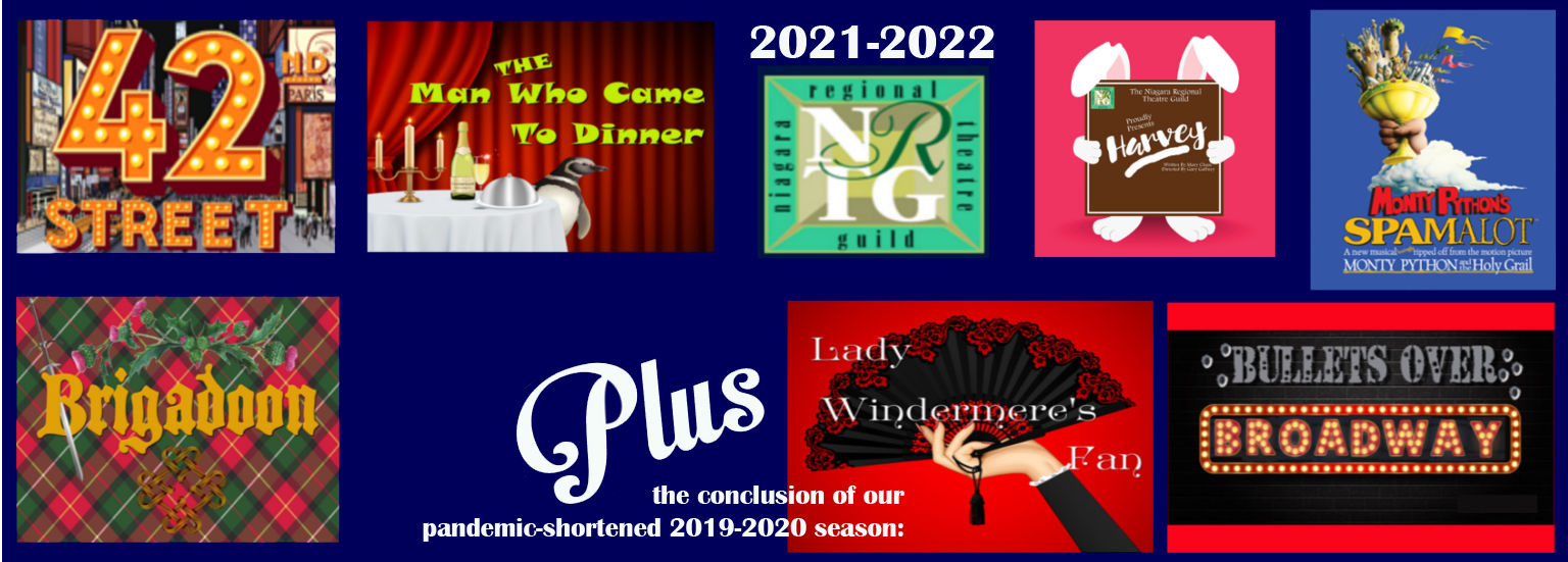 2021-2022 Season includes 42nd Street, The Man Who Came to Dinner, Harvey, Spamalot, Brigadoon and - from the 2019-2020 pandemic-shortened season, Lady Windermere's Fan and Bullets Over Broadway