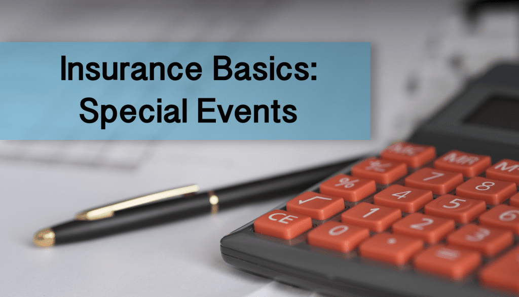 This is everything you need to know about Special Event Insurance.
