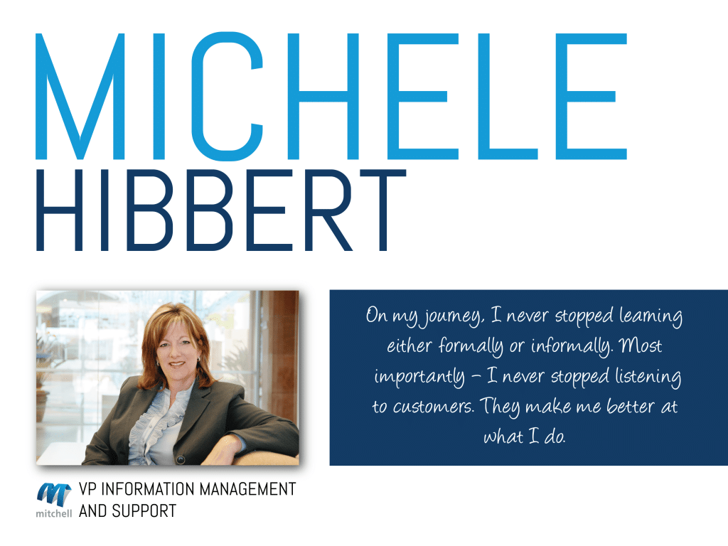 Michele Hibbert, VP Information Management and Support at Mitchell, shares his wisdom on this week's Thursday Thought Leader.
