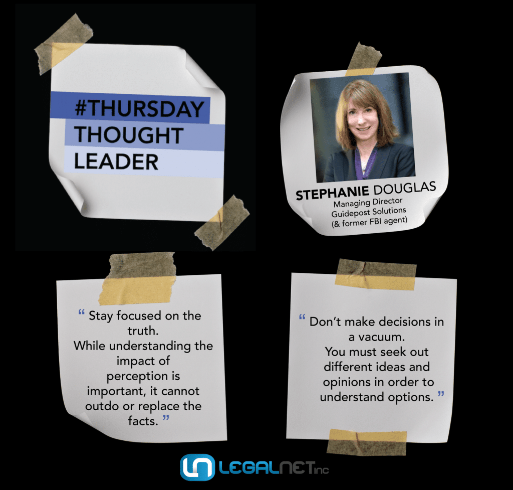 Stephanie Douglas, Managing Director of Guidepost Solutions, shares her wisdom on this week's Thursday Thought Leader.