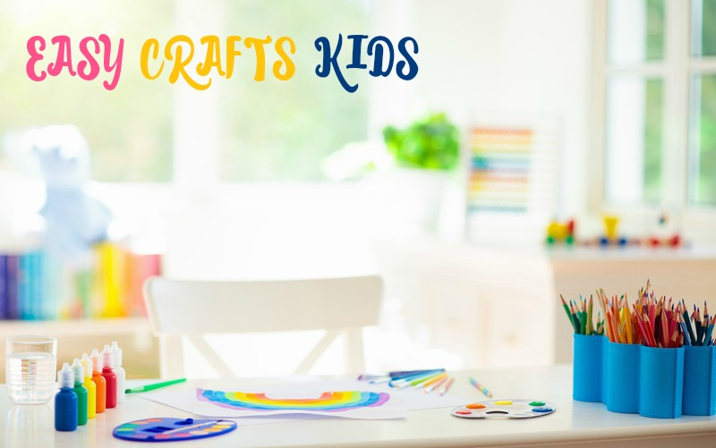 Easy Crafts Kids