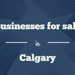 Businesses for sale in Calgary