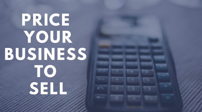 Price your business to SELL