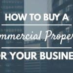 How to buy a commercial property for your business