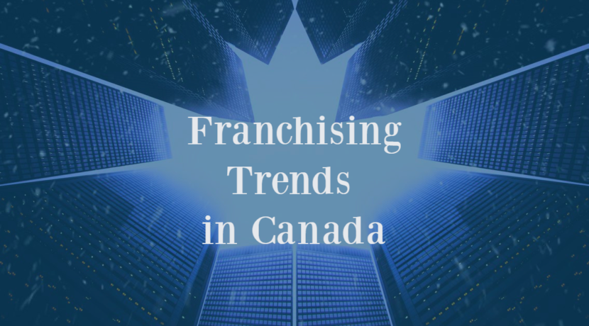 Franchising trends in Canada