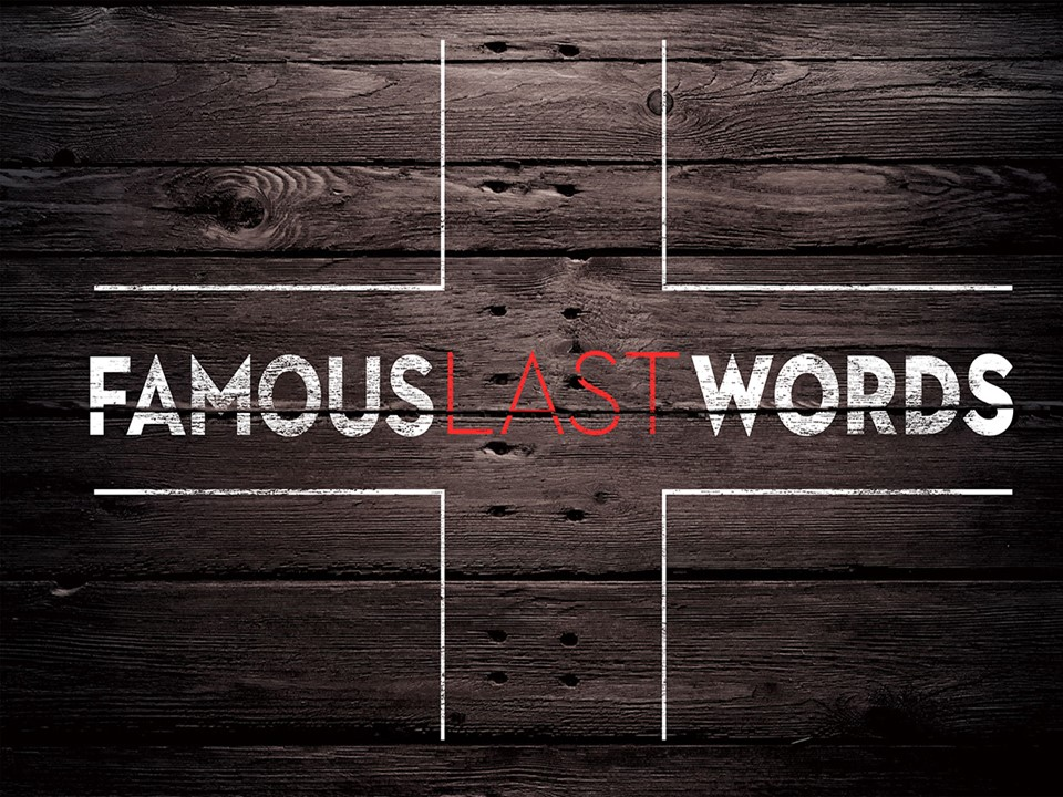Famous Last Words: Forgiveness Image