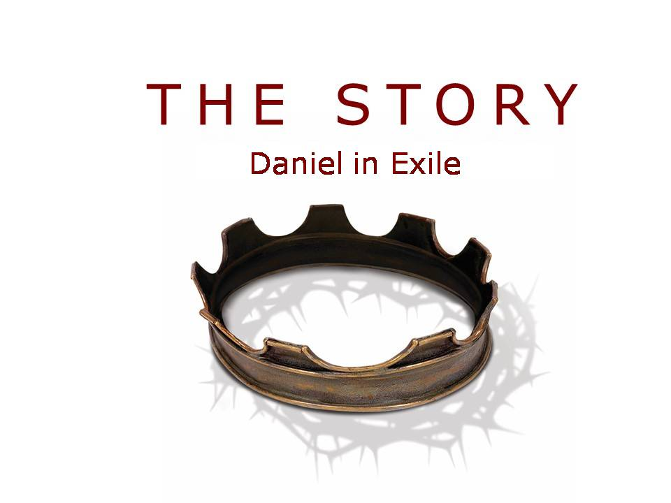 The Story: Daniel in Exile Image