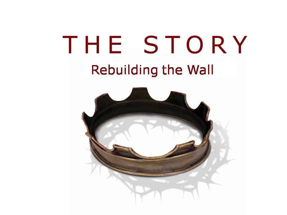 The Story: Rebuilding the Wall Image
