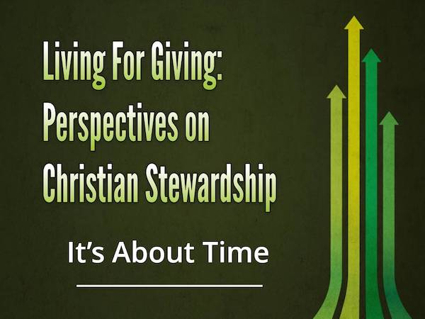 Living for Giving: It's About Time Image