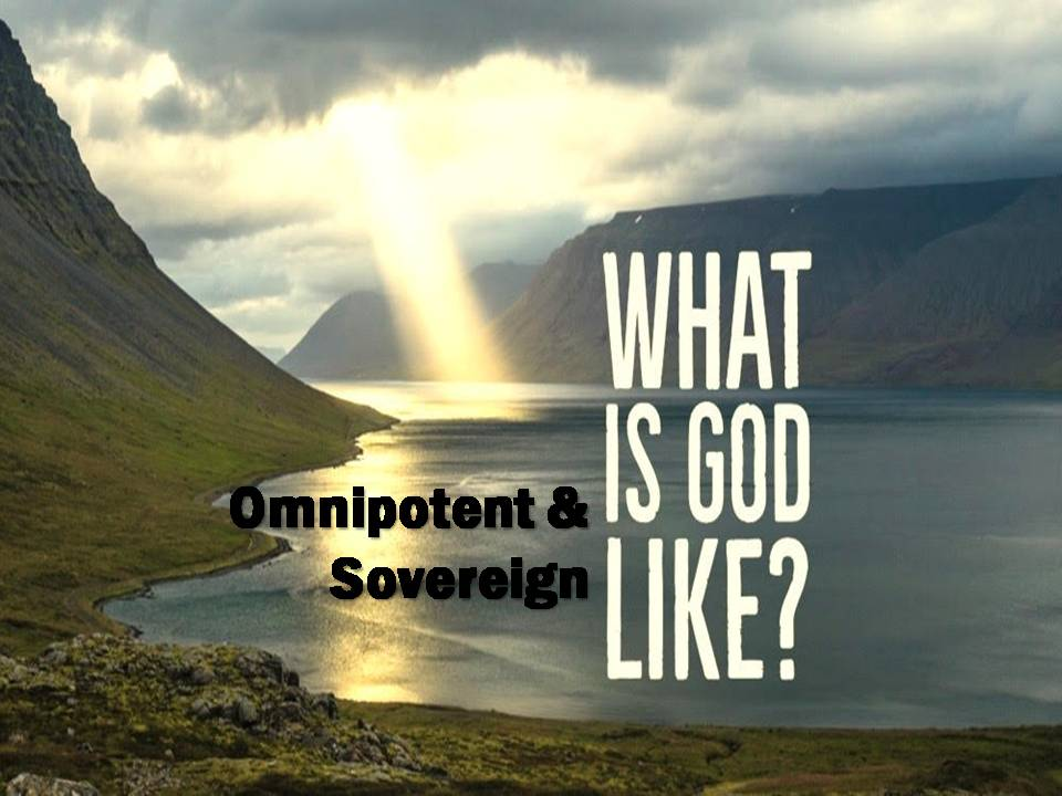 What Is God Like?: Omnipotent & Sovereign Image