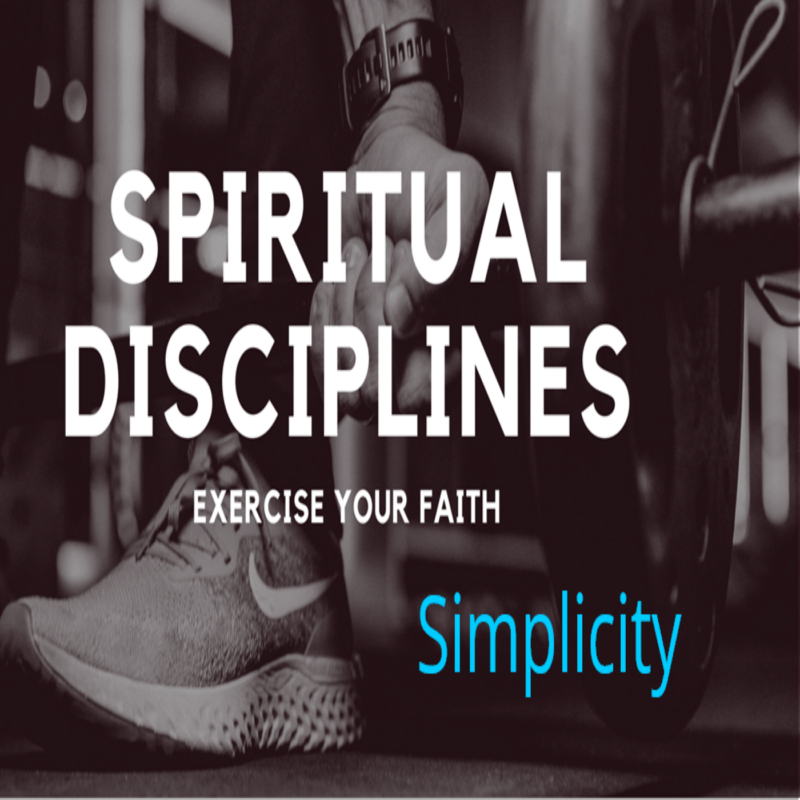 Spiritual Disciplines: Simplicity Image