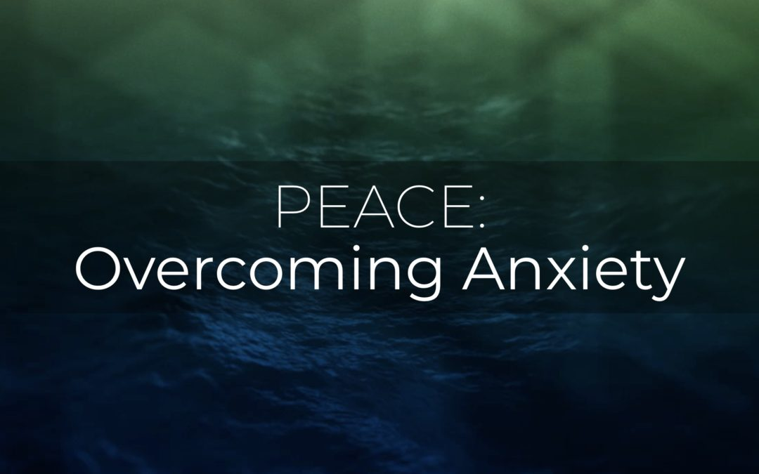 Overcoming Anxiety