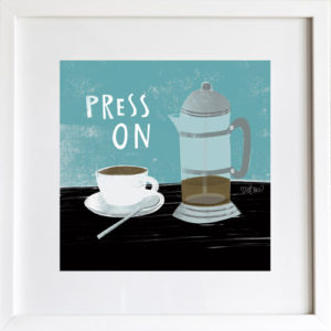 Press On Art Print by LeAnne Poindexter