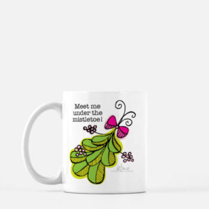 Meet Me Under the Mistletoe Mug by LeAnne Poindexter