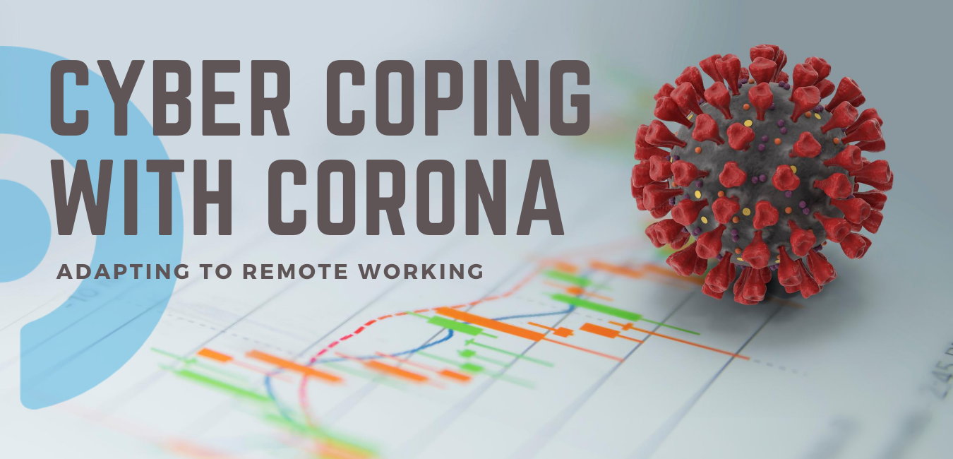 Cyber Coping with Corona
