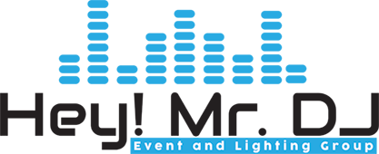 Hey! Mr. DJ Event &I Lighting Group