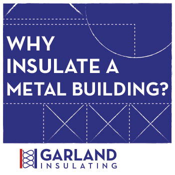 Metal Buildings, barndominiums, why insulate a metal building?