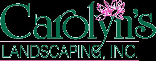 Carolyn's Landscaping, INC.