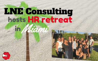 LNE Consulting Hosts HR Retreat in Miami