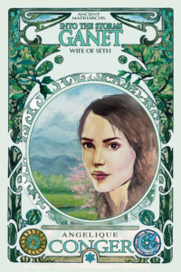 Into the Storms: Ganet, Wife of Seth